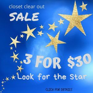 3 for $30 Look for the STAR